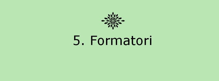 5. Formatori