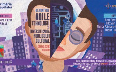 Noile tehnologii și diversificarea publicului cultural @ dezbatere la creart, București