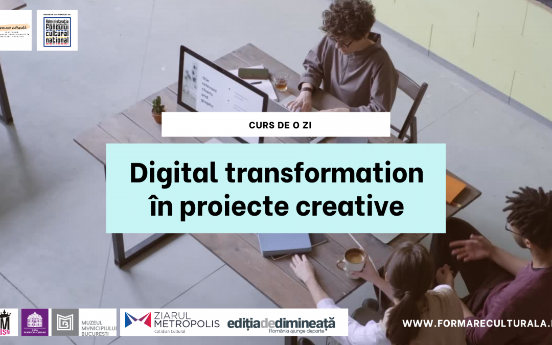 Digital transformation în proiecte creative