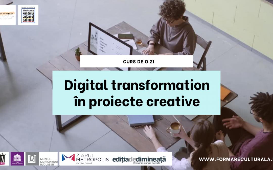 Digital transformation în proiecte creative